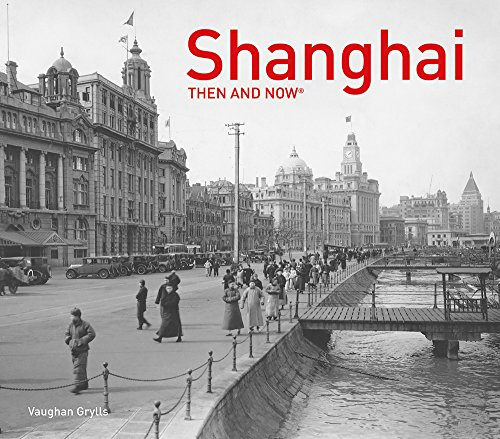 Shanghai Then and Now