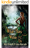 What Lies Within Us: Paranormal Romance Witches & Wizards