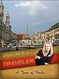 Laura McKenzie's Traveler - A Tour of Italy