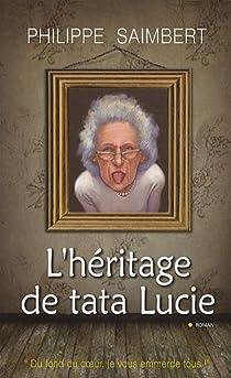 L'héritage de tata Lucie par Saimbert