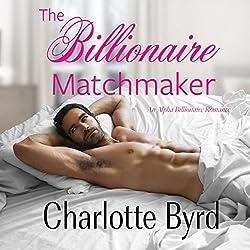 The Billionaire Matchmaker