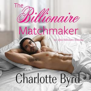The Billionaire Matchmaker Audiobook