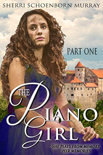 The Piano Girl - Part 1: : A Princess Tale (Counterfeit Princess Series)