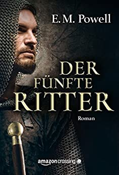 Der fünfte Ritter (German Edition) by [Powell, E.M.]