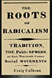 The Roots of Radicalism 9780226090863
