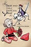 Skat and the Princess Brat, Christyna Jensen, 1426963068