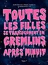Toutes les filles se transforment en Gremlins après minuit (Tapas Guides) par Luz