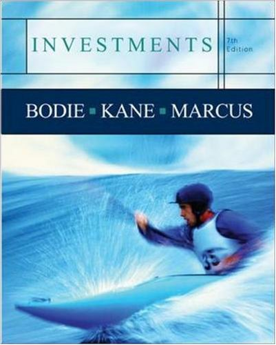 Investments, 7th Edition (McGraw-Hill / Irwin Series in Finance, Insurance, and Real Estate)