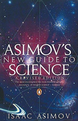Asimov's New Guide to Science (Penguin Press Science)