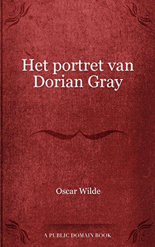 Het Portret Van Dorian Gray Dutch Edition Kindle Edition