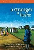 A Stranger at Home, Christy Jordan-Fenton and Margaret Pokiak-Fenton, 1554513626