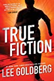#5: True Fiction (Ian Ludlow Thrillers Book 1)