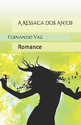 Costume Brasileiro (A Ressaca dos Anjos: Romance (Portuguese)