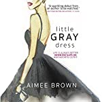 Little Gray Dress | Aimee Brown