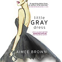 Little Gray Dress Audiobook by Aimee Brown Narrated by Stephanie Einstein