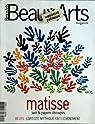 BEAUX ARTS MAGAZINE [No 249] du 01/03/2005 - MATISSE - JAZZ ZT PAPIERS DECOUPES - BEUYS - L'ARTISTE MYTHIQUE FAIT L'EVENEMENT par Beaux Arts Magazine