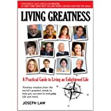 Living Greatness-A Practical Guide To Living An Enlightened Life