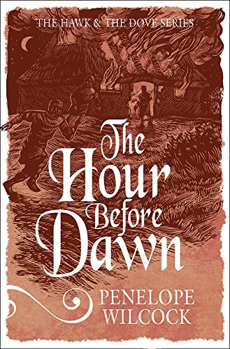 The Hour Before Dawn (The Hawk and the ()