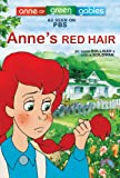 img - for Anne's Red Hair (Anne of Green Gables Picture Books) book / textbook / text book