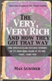 The Very, Very Rich and How They Got That Way, Max Gunther, 1906659990