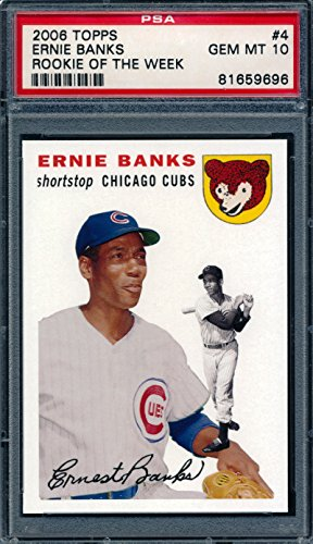 2006 Topps 1954 Rookie of the Week #4 Ernie Banks Baseball Card Graded PSA 10