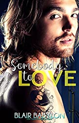 Somebody to Love: Rock Stars in Disguise: Tryp (Billionaires in Disguise Book 11)