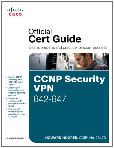 [PDF] CCNP Security VPN 642-647 Official Cert Guide Free Download | Publisher : Cisco Press | Category : Computers & Internet | ISBN 10 : 1587142562 | ISBN 13 : 9781587142567