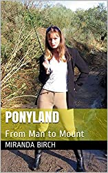 Ponyland: From Man to Mount (Gynocracy World Book 2)
