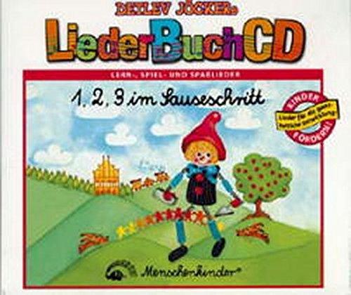 1, 2, 3 im Sauseschritt. CD und Buch. Lustige, lehrreiche Lieder und Spiele.