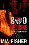 Bad Medicine, Mia Fisher, 146641345X