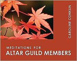Meditations for Altar Guild Members: (Faithful Servant Seies)