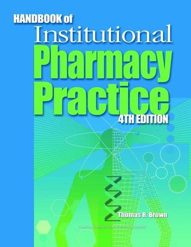 Handbook of Institutional Pharmacy Practice