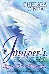 Juniper's Princess - The Angel Crest Series: Book One