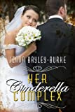 Front cover for the book Her Cinderella Complex by Jenna Bayley-Burke