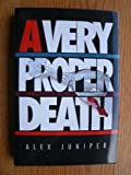 A Very Proper Death, Alex Juniper, 0394221370