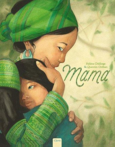 Mama: Amazon.es: Delforge, Hélène, Gréban, Quentin: Libros en idiomas  extranjeros
