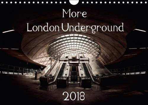 More London Underground 2018 2018: Photographs of Some of London's Iconic Underground (Calvendo Places) pdf