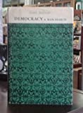 img - for Democracy: A Man-Search. book / textbook / text book