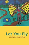 img - for Let You Fly (New Women's Voices Series) book / textbook / text book