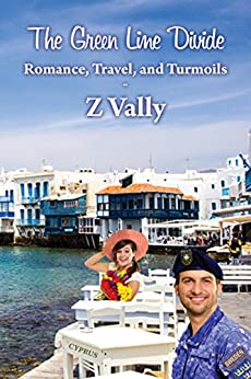 The Green Line Divide: Romance, Travel, and Turmoils by [Vally, Z]