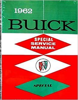 1962 Buick Special /& Skylark Shop Manual.