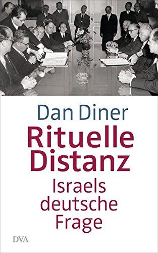 Rituelle Distanz: Israels deutsche Frage