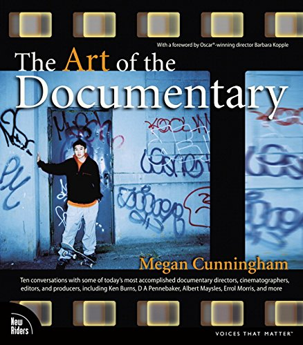 The Art of the Documentary : Ten Conversations with Leading Directors, Cinematographers, Editors, and Producers-cover