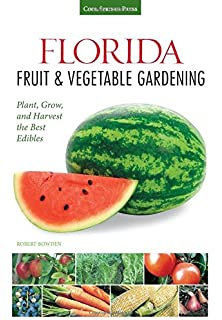 Vegetable Gardening in Florida James M Stephens 9780813016740
