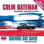 Driving Big Davie | Colin Bateman