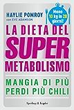 La dieta del supermetabolismo (Italian Edition)