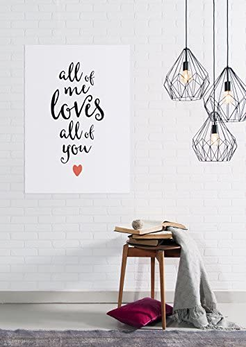 Druck Kunstdruck Spruch All of me loves all of you Liebe Romantik Herz Bild Neu