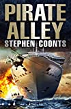 Front cover for the book Pirate Alley by Stephen Coonts