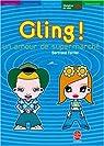 Gling ! : Un amour de supermarché par Ferrier