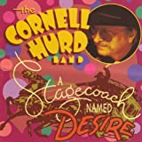 A Stagecoach Named Desire by Cornell Hurd Band (2001-01-16)